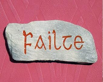 Failte (Welcome)