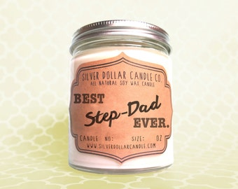 Unique 8oz Candle Step-Dad Fathers Day Gift | Step Dad Gift, Best Step Dad Ever, Step Dad Gift idea, Father's Day,Step-father, step dad gift
