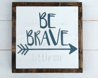 Be Brave Little One, Nursery Decor, Neutral Baby Room Decor, Rustic Decor