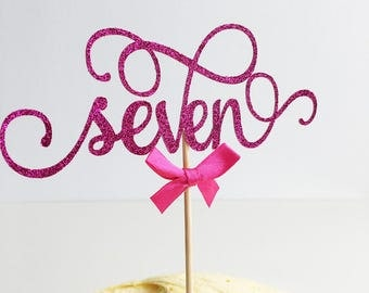 Seven Birthday Cake Topper, Seven, 7th Birthday, Seventh, Glitter Delicate Script, Anniversary, Custom Number, Celebration Cake Topper