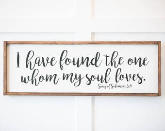 I Have Found the One Whom My Soul Loves, Wood Sign, Song of Solomon 3, Wedding Sign, Home Decor, Home and Living, Rustic Decor