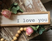 "I love you, 18"" x 4&..."