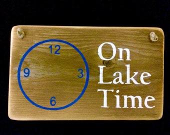 On Lake Time Sign River Wood Sign Rustic Wooden Sign Reclaimed Wood Signs Lake House Sign Rustic Fishing Sign Lake Life Kayak Sign #2204