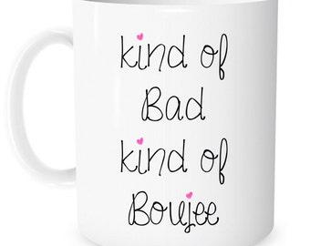 kind of bad kind of boujee mug