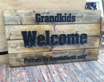 Carved Grandkids Welcome Parents By Appointment Only, grandparents gift, funny gift