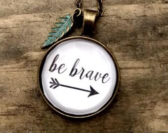 Be Brave Glass Pendant Necklace