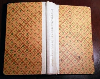 The Williamsburg Art of Cookery by Bullock Vintage Cookbook 1938
