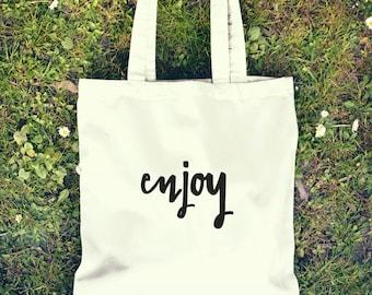 Cute, Fun Tote Bag - Enjoy- large