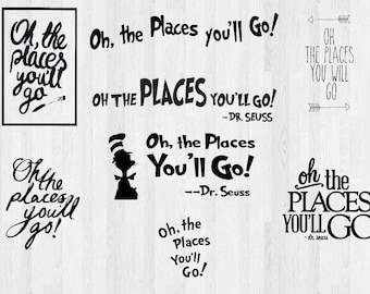 Dr Seuss Quote SVG, Oh the Places You'll Go, DXF, PNG, Cutting files, Silhouette, Instant Download, Clip art