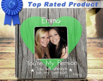 Unique Friendship Gifts Best Friend Gift Ideas Gift For Her You Are My Person Bestfriend Gifts BFF Gifts Besties Best Friend Frame Bestie