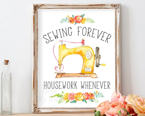 Craft Room Wall Decor: Items Similar To Sewing Forever Housework Whenever