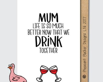 We Drink Together - Cheeky and Funny Mother's Day Card