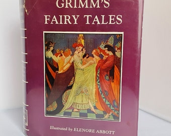 Grimm's Fairy Tales – Illustrated by Elenore Abbott