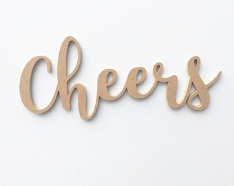 Cheers Wood Sign / Wall Decor / Handwritten Cursive Cutout / Bar Decor / Party Decor / Wedding Decor / Reception Decor