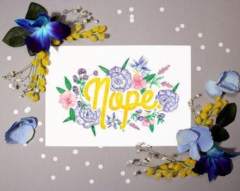Profanity Flowers #3: NOPE