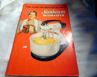 Sunbeam Mixmaster Instruction Manual With Recipes Vintage 1950