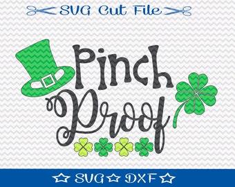 St Patricks Day SVG Cut File / Saint Patricks Day SVG / St Pattys SVG / Pinch Proof svg / Lucky svg