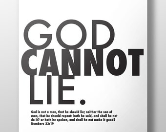 God printable,God is True,True God,God cannot lie,God print,Numbers 23:19, God cannot lie print,God is not a man that he should lie,#LL174
