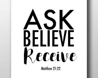 Ask believe Recieve,Matthew 21:22,prayer,prayer print,prayer printable,PDF,JPEG,JPG,Christian inspiration,
