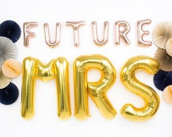 Future Mrs Balloons / Rose Gold Mylar Foil Letter Balloons / Bachelorette Balloons Decor / Bridal Shower / Engagement Party / Wedding