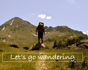Let's Go Wandering - Greeting Card