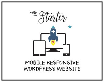 Mobile Friendly Web design   Wordpress Website Design    Custom Website Design   Professional Web Design   Starter Web Design Package