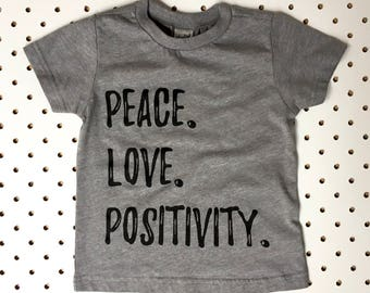 Peace Love Positivity Kids Graphic Tee - Toddler Tees - Kids T Shirt - Toddler Graphic Tee - Kids Tees - Hippie Kids Shirt - Hippy Kids Tee