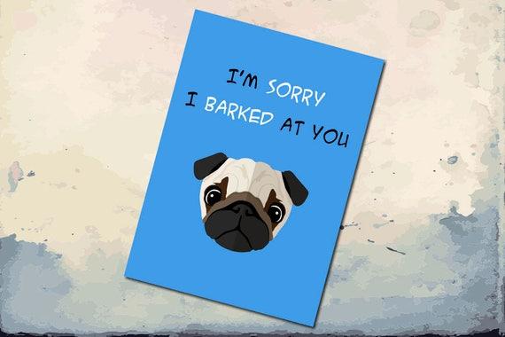 DIGITAL Pug sorry card Funny Sorry Card Printable Apology
