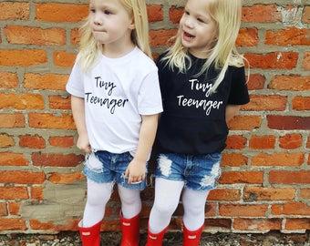 Tiny teenager toddler shirt