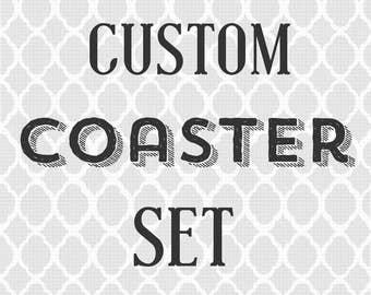 Custom Coaster Set