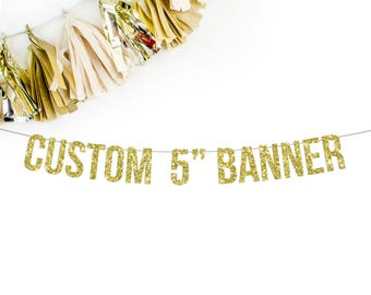 """Custom Standard 5"""" Banner    personalized birthday banner custom wedding hashtag gold silver black pink decorations party sign 1100"""
