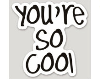 True Romance - You're So Cool Sticker
