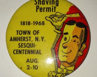 Barber's Shaving Permit Pinback 1968 Sesquicentennial 50 yr Amherst N.Y Pin Button / Brother of the Brush / Beard Mustache / Hair / Scissors