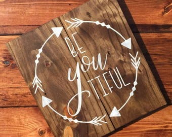 Be YOU tiful wood sign with arrows