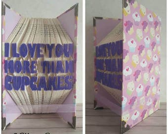 I Love You More Than Cupcakes Folded Book Art