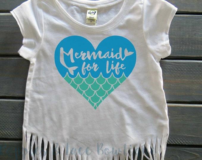 Mermaid For Life T-Shirt, Girls' Mermaid Shirt, Girls' Fringe Shirt, Mermaid Birthday Party, Mermaid Girl