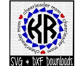 Cheer Mom SVG * Cheer Mom Circle Monogram * Cheer Mom * Cheerleader * Cheer Cutting File - DXF & SVG Files - Silhouette Cameo, Cricut
