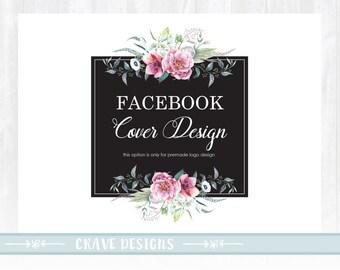 Facebook Cover Design - Addon for Premade Logo - one concept