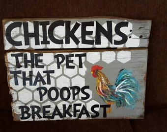 Chickens the pets that poops breakfast