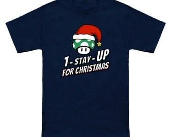 1-STAY-UP For Christmas Geek T-Shirt Super Mario Bros 1-Up Mushroom Nintendo Shirt Holiday Video Game Nerd Pop Culture