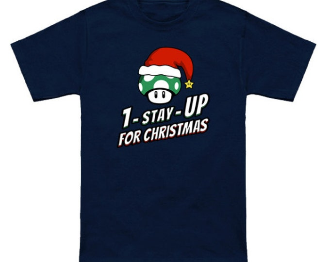 1-STAY-UP For Christmas Geek T-Shirt Super Mario Bros 1-Up Mushroom Nintendo Shirt Holiday Video Game Nerd Pop Culture