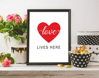 Love Quote Printable / Love Quote Print | Love Art | Home Wall Decor | Printable Wall Art | Love Lives Here Print | Printable Art | Love