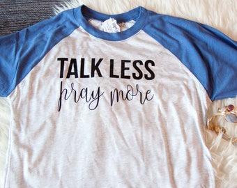 Christian Shirt for Women | Gift for Mom | christian t shirt | Christian Shirt | Prayer Shirt | Pray Shirt | Pray More Shirt