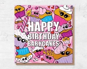 Birthday Card Girlfriend - Happy Birthday Babycakes - Cupcake Card