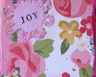 Floral Mixed Media... Joy