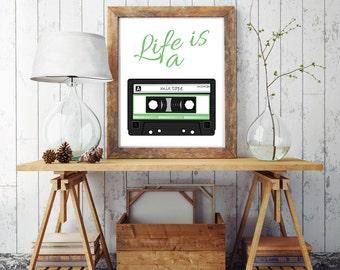 Inspirational poster print,Printable files,Cassette print,Mix tape print,Life is a mix tape,Home decor,Scandinavian art,Instant download