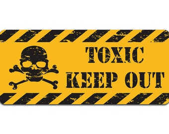 Toxic: Keep Out | Metal Sign | Vintage Effect