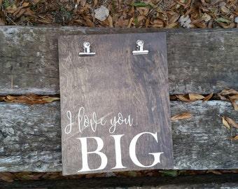 Photo display, I love you big