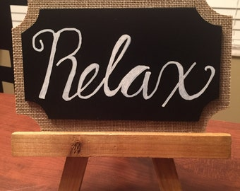 Relax Hand Lettered Sign