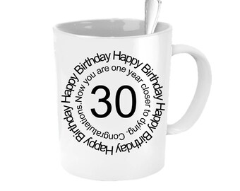 30th Birthday For Him, Funny Personalized Birthday Gift, 30 Year Old Birthday, 30th Birthday Gift For Him, 30th Birthday Gift For Her, Mug